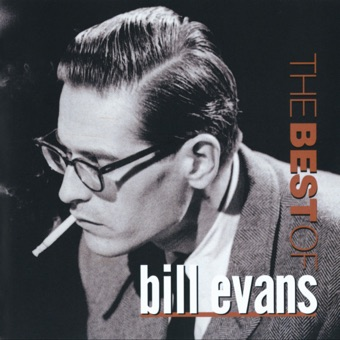 The Best of Bill Evans (Remastered) – Bill Evans