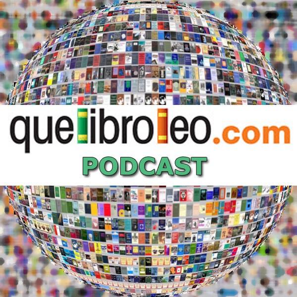 Quelibroleo.com Podcast de Literatura / Libros