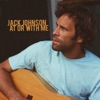 At or With Me - EP, Jack Johnson