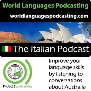 Italian Podcast - Improve your Italian language skills by listening to conversations about Australia...