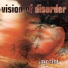Imprint, Vision of Disorder