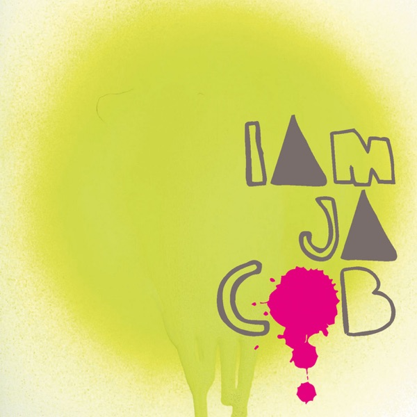 I Am Jacob - EP Jacob and the Good People CD cover