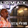 Put It All Up in There - Single, Lomax