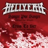 Sangre Por Sangre (Blood For Blood) / Cross To Bier (Cradle of Bones) - Single, Hellyeah