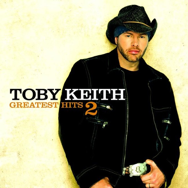 Greatest Hits 2 Toby Keith CD cover