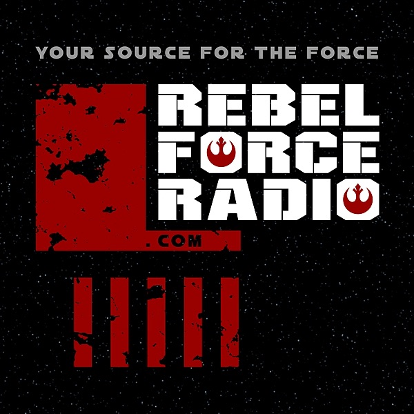 Rebel Force Radio: Star Wars Podcast
