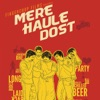 Mere Haule Dost
