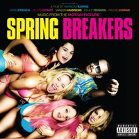 Spring Breakers - Official Soundtrack