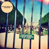 Feels Like We Only Go Backwards - Tame Impala