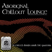 Aboriginal Chillout Lounge