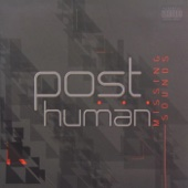 Missing Sounds - EP - POST HUMAN