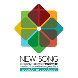 New Song Christian Fellowship: Woodbine - Message Podcast