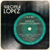 Éxitos de Oriente y Occidente, Virginia Lopez