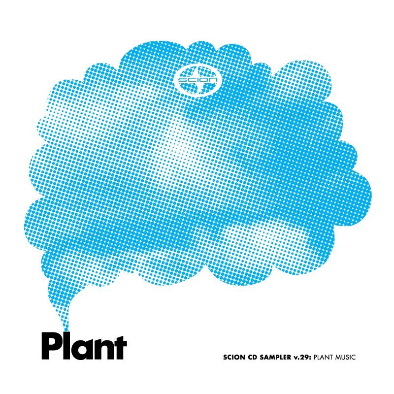 Scion Sampler, Vol. 29: Plant Music de Various Artists en iTunes
