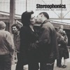 Performance and Cocktails, Stereophonics