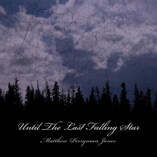 Until the Last Falling Star - Matthew Perryman Jones