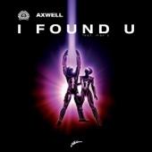 I Found U (Kicks Like a Mule Remix) [feat. Max'c]