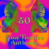 50 Goa Trance Anthems