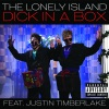 Dick In a Box (feat. Justin Timberlake) - Single, The Lonely Island