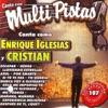 Canta Como Enrique Iglesias y Cristian, Music Makers