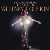 Download I Will Always Love You: The Best of Whitney Houston (Deluxe Version) - Whitney Houston on iTunes (R&B/Soul)