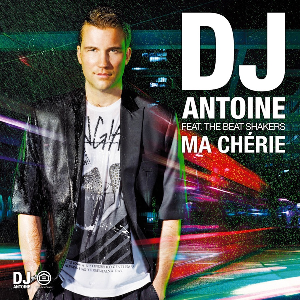 Ma chérie (DJ Antoine vs. Mad Mark 2k12 Radio Edit) - DJ Antoine