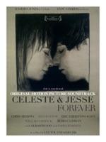 Celeste and Jesse Forever - Official Soundtrack