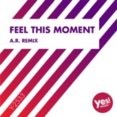 Feel This Moment (A.R. Remix)