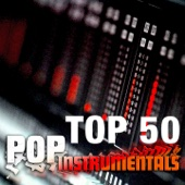 Pop Instrumentals Top 50 (Karaoke Version)