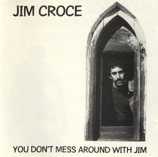 Time In a Bottle - Jim Croce