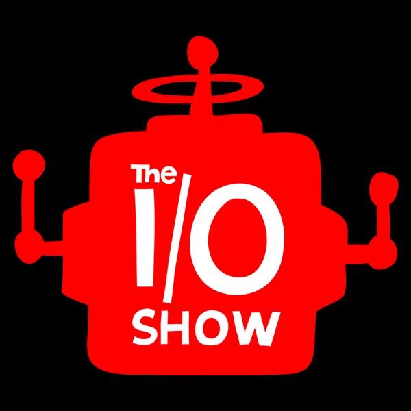 The I/O Show
