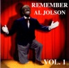 Remember Al Jolson, Vol. 1, Al Jolson