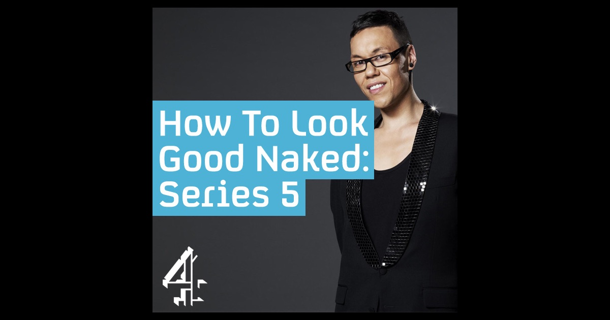 how to look good naked tv