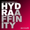 Affinity (The Thrillseekers Presents Hydra) [Remixes]
