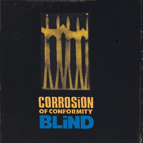 Blind Corrosion of Conformity CD cover