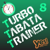 Turbo Tabata Trainer 8 (Unmixed Tabata Workout Music with Vocal Cues)