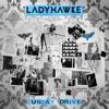Sunday Drive (Remixes) - EP, Ladyhawke