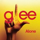 Alone (Glee Cast Version) [feat. Kristin Chenoweth] - Single