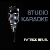 Place des grands hommes (Karaoke Version) [Originally Performed By Patrick Bruel]
