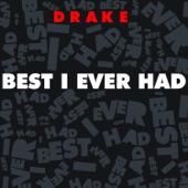 Best I Ever Had - Single