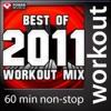 Best of 2011 Workout Mix (60 Min Non-Stop Workout Mix) [130 BPM]