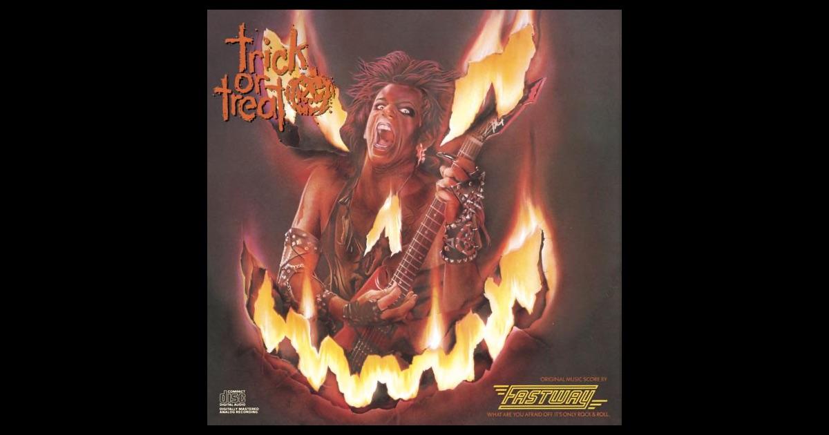 Fastway Trick Or Treat Original Motion Picture Soundtrack