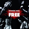 Wishing Well: The Collection, Free