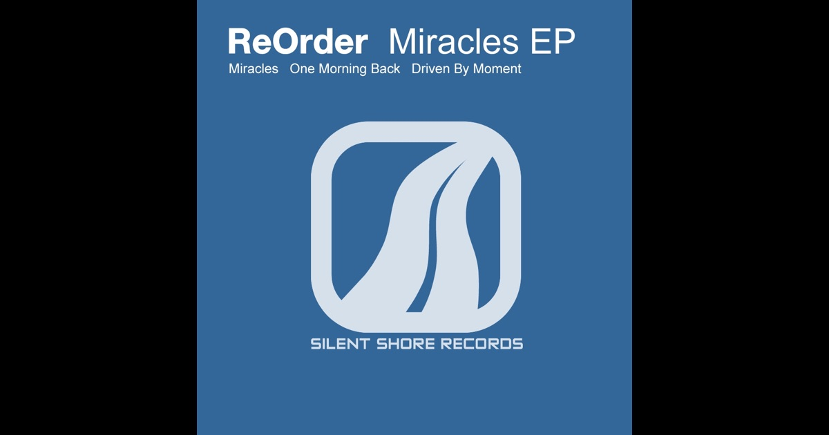 ReOrder - Miracles EP