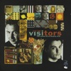 Visitors - I Dont Wanna Spend Another Night  On My Own
