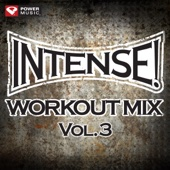 Intense! Workout Mix, Vol. 3 (141-155 Bpm)