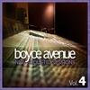 New Acoustic Sessions, Vol. 4, Boyce Avenue