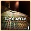 New Acoustic Sessions, Vol. 1, Boyce Avenue
