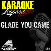 Ouça online e Baixe GRÁTIS [Download]: Glade You Came (Karaoke Originally Performed By the Wanted) MP3