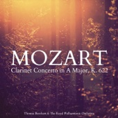 Mozart: Clarinet Concerto in A Major, K. 622